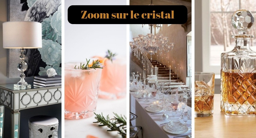 Zoom sur le cristal selection brocante