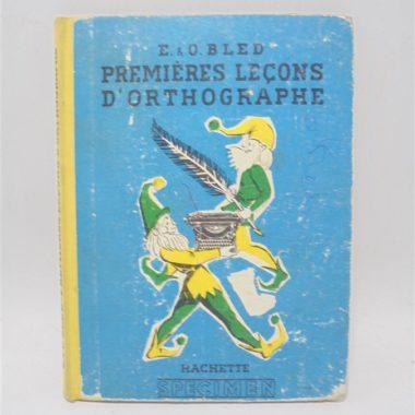 ancien manuel livre scolaire deco vintage ecole brocante premieres lecons d orthographe E & O Bled